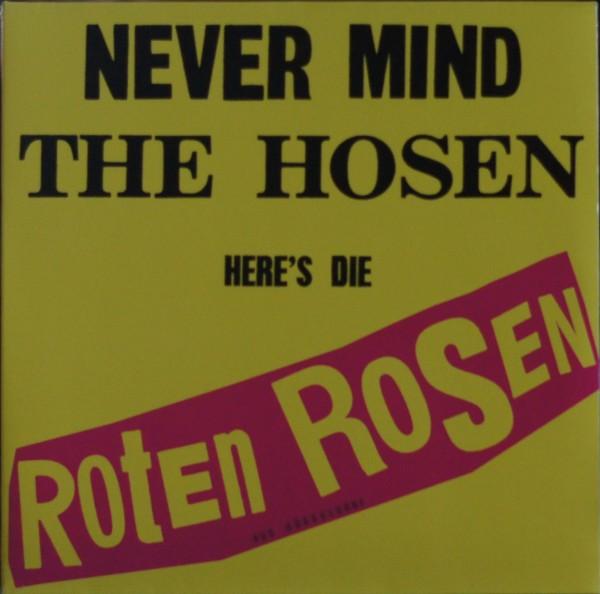Die Roten Rosen - Never Mind The Hosen Here´s Die Roten Rosen (Aus Düsseldorf) (Vinyl)