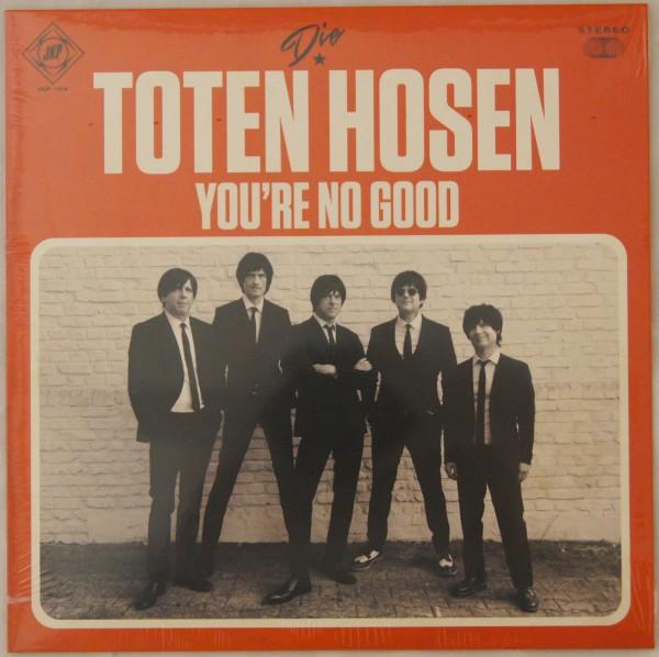 Die Toten Hosen - You're no good Ltd. Vinyl Single
