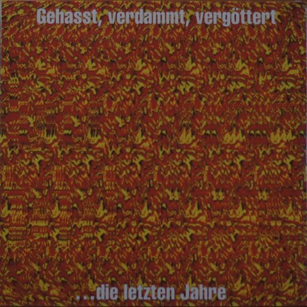 Böhse Onkelz - Gehasst, Verdammt, Vergöttert (Vinyl)
