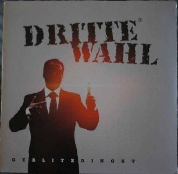 Dritte Wahl - Geblitzdingst Vinyl