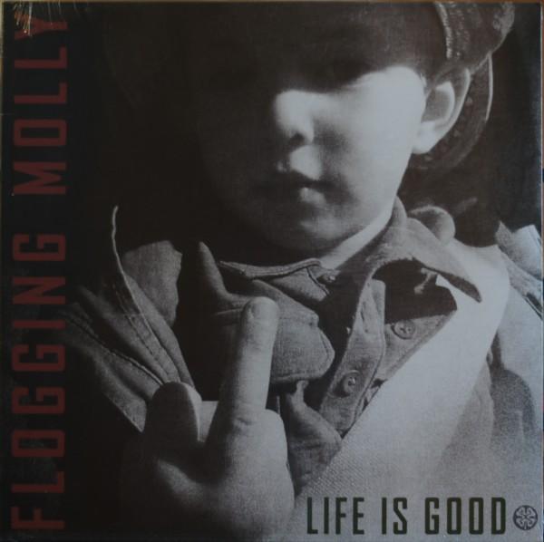 Flogging Molly - Life is good (Vinyl)